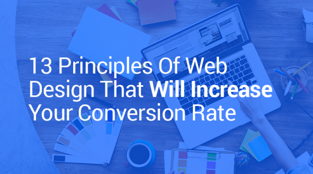 13 Principles Of Web Design That Will Increase Your Conversion Rate